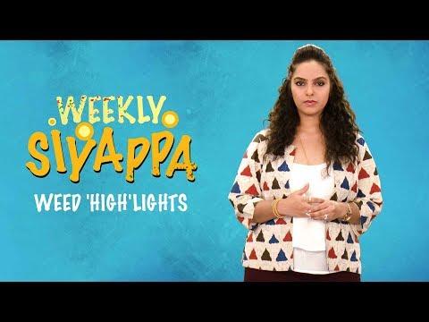 Indiatimes - Weekly Siyappa Ep 04 | Weed 'High'Lights