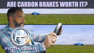 Are Carbon Brakes Worth It? | Fifth Gear