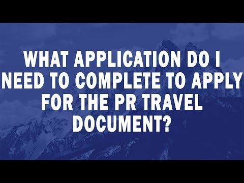 What application do I need to complete to apply for the PR travel document?