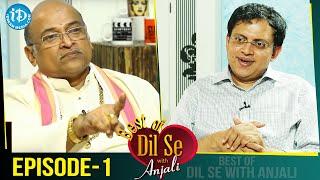 Best of Dil Se With Anjali   Garikapati Narasimha Rao   Babu Gogineni   Episode 1   iDream Movies