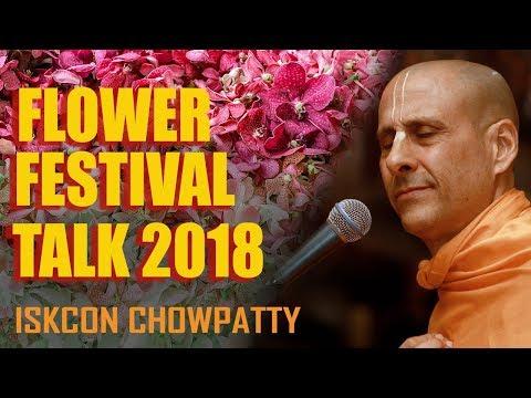 FLOWER FESTIVAL 2018 TALK | HH RADHANATH SWAMI