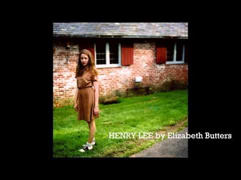 Henry Lee - Elizabeth Butters