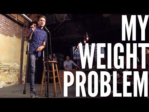 MY WEIGHT PROBLEM