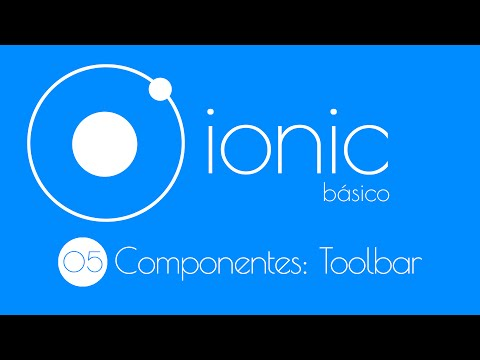 5. Curso Básico Ionic 2 beta: Componentes HTML + CSS, Toolbar