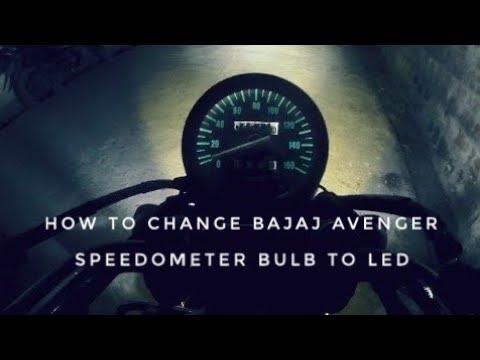 How to Change Bajaj Avenger Speedometer Bulb to Led
