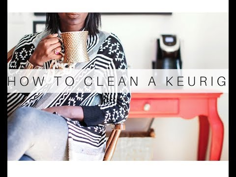 How to Clean and Descale Your Keurig Coffee Maker
