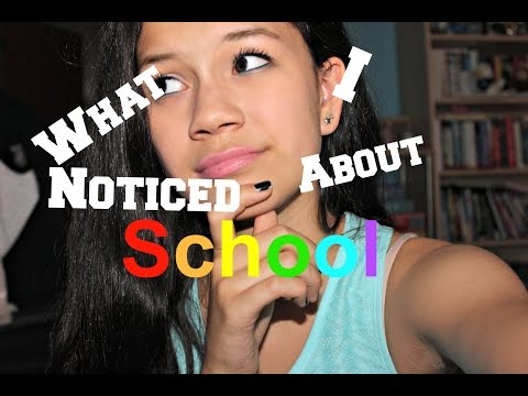 ♥What I Noticed About: School!♥