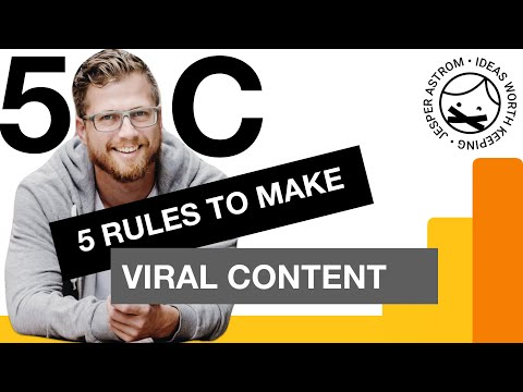 5 C's of Viral Marketing - How to make something go Viral?