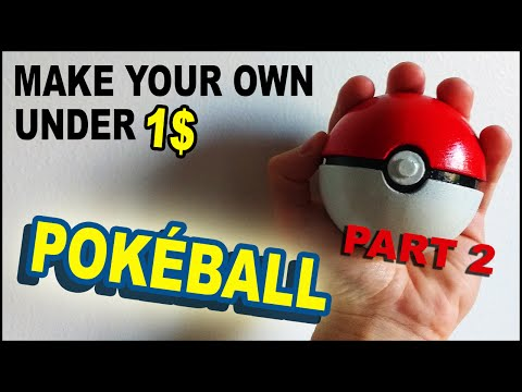 How To Make A Pokéball Under $1 - Part 2 (No 3D Printer)