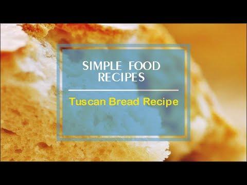 Tuscan Bread Recipe