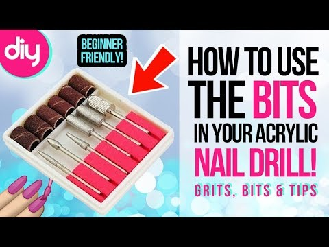 How to Use Acrylic Nail Drill Bits
