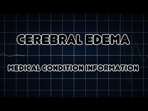 Cerebral edema (Medical Condition)