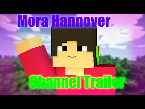 Mora Hannover's Channel Trailer