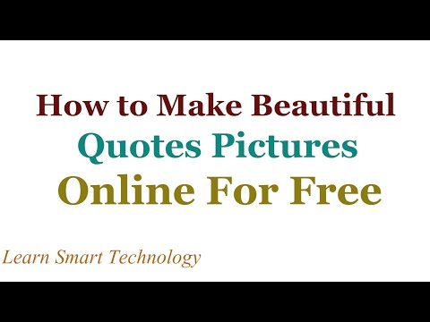 How to Make Beautiful Quotes Pictures Online For Free