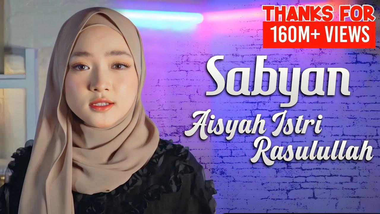 Download SABYAN - AISYAH ISTRI RASULULLAH | COVER MP3 Gratis