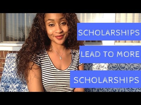 Scholarships Lead to More Scholarships