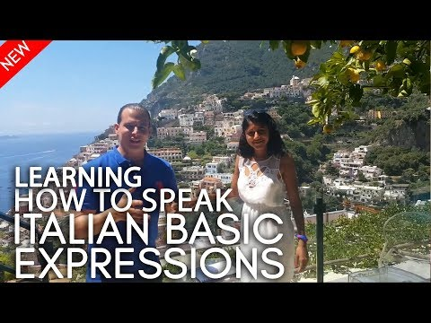 Learning How To Speak Italian: Basic Expressions