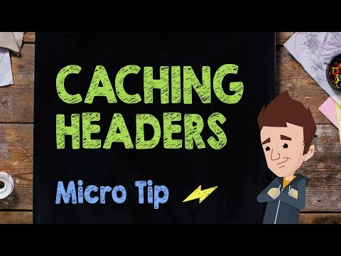 Caching Headers: Micro Tip #9 - Supercharged