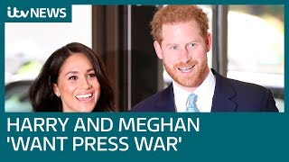 Harry and Meghan 'want open warfare with British press' | ITV News