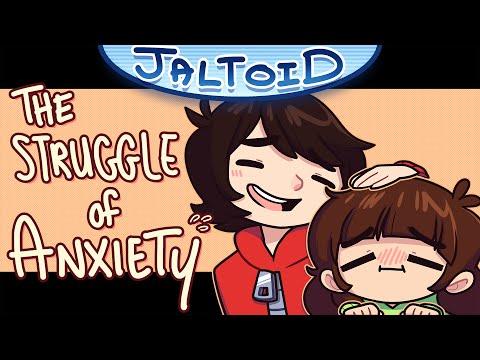 The Struggle of Anxiety - Jaltoid Cartoons