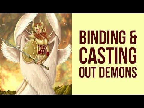 BINDING AND CASTING OUT DEMONS PRAYER FOR DELIVERANCE  ✅