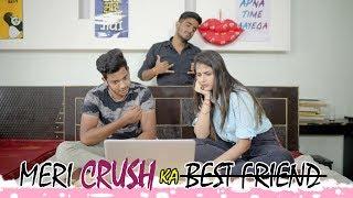 Meri Crush Ka Best Friend | 2 Boys and 1 Girl In a Room | Abhishek Kohli
