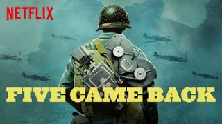 Five Came Back - Ten Word Movie Review