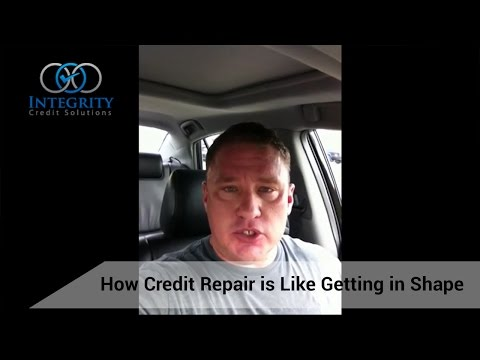 How Credit Repair is Like Getting in Shape - Integrity Credit Solutions
