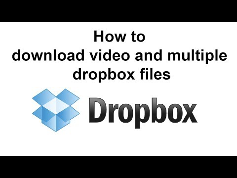How to download video and multiple dropbox files