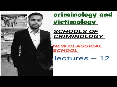 NEW CLASSICAL SCHOOL !! CRIMINOLOGY AND PENOLOGY CLASSES IN HINDI !!