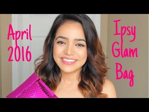 Ipsy Glam Bag Unboxing   April 2016