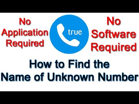 How to Find Name of Unknown caller without Application or Software