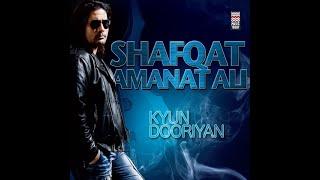 Kyun Dooriyan - Wo Jaanta Hai - Shafqat Amanat Ali (With Lyrics)