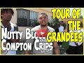 Nutty Blocc Compton Crip Tour In The Grandees Section With B