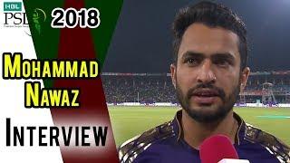 Mohammad Nawaz Interview | Peshawar Zalmi Vs Quetta Gladiators | Eliminator 1 | 20Mar | HBL PSL 2018