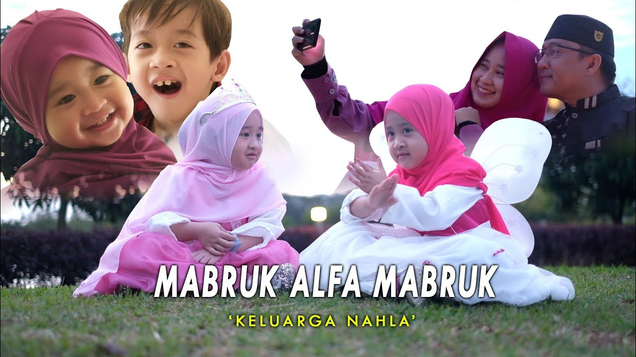 MABRUK ALFA MABRUK NEW (Selamat Ulang Tahun) - COVER KELUARGA NAHLA