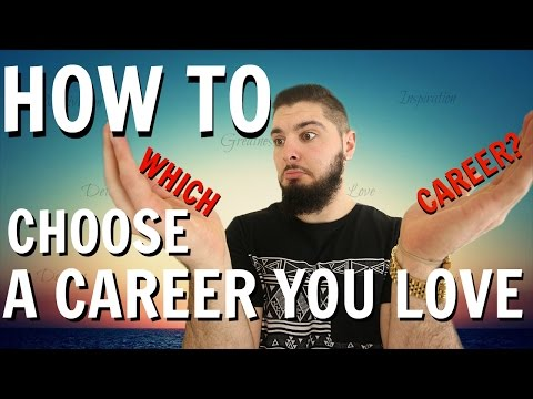 How To Choose A Career Path: Advice For Finding A Job You Love