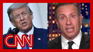 Chris Cuomo: Why Trump won't acknowledge the nation is hurting