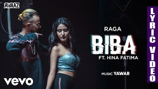 Biba - Official Lyric Video | Raga | Biba ft. Hina Fatima