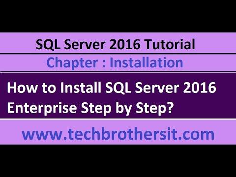How to Install SQL Server 2016 Enterprise Step by Step - SQL Server 2016 Tutorial