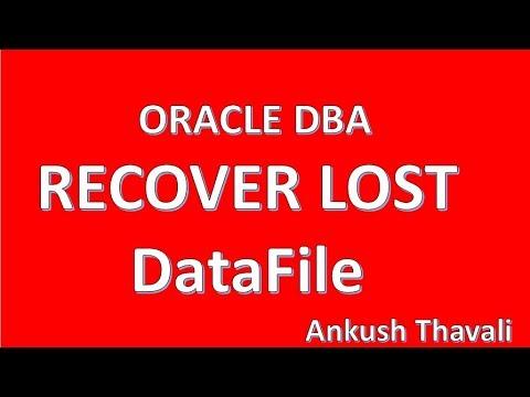 RECOVER LOST  DataFile