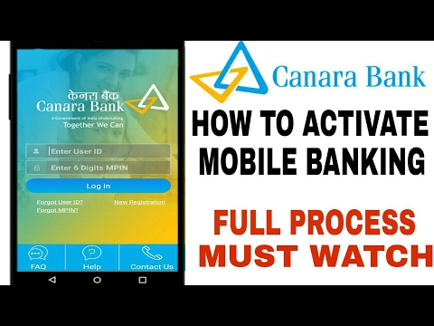 HOW TO ACTIVATE CANARA BANK MOBILE BANKING | HOW TO ACTIVATE CANMOBILE APP