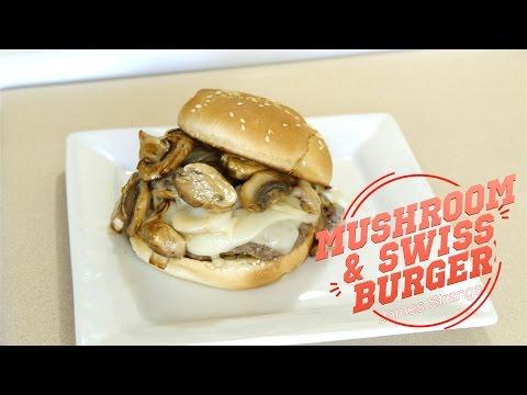 Mushroom and Swiss Burger Recipe