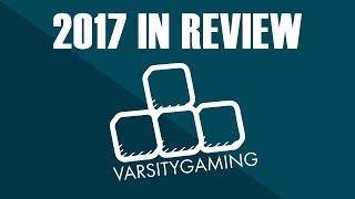 VarsityGaming In 2017 + Changes In 2018