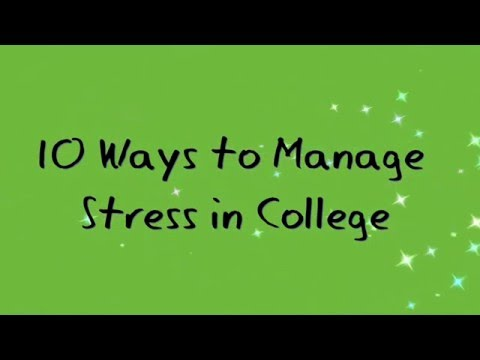 10 ways to Manage Stress in College