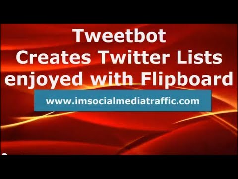 Tweetbot Creates Twitter Lists enjoyed with Flipboard