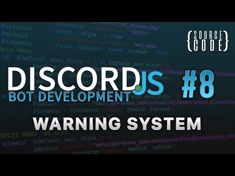 Discord.js Bot Development - Warning System - Episode 8