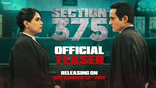 Section 375 (Teaser) | Akshaye Khanna, Richa Chadha | Ajay Bahl | Trailer Releasing Soon