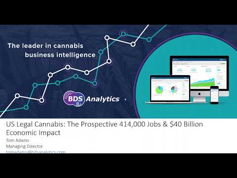 US Legal Cannabis: The Prospective 414,000 Jobs & $40 Billion Economic Impact Webinar