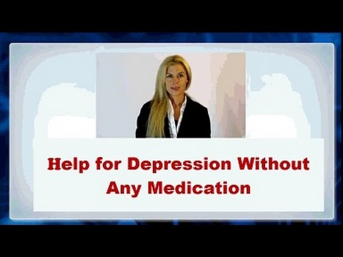 Help for depression without any Medication